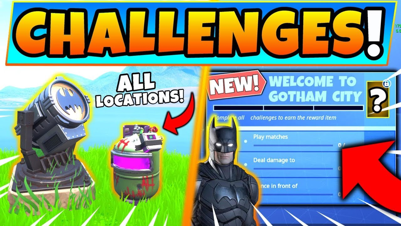 Fortnite Welcome To Gotham City Challenges Bat Signals Joker Gas Canisters Locations More