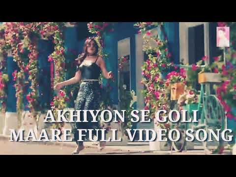 akhiyon-se-goli-maare-full-video-song