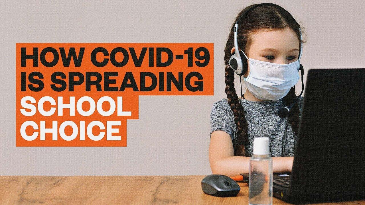 How COVID-19 Is Spreading School Choice - YouTube
