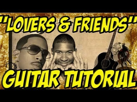 Lovers and Friends(Guitar Tutorial)- Usher