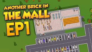 BUILDING MY OWN STORE - Another Brick In The Mall Modded #1