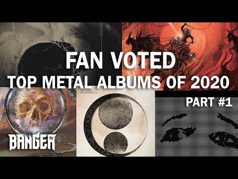 BangerTV | BEST METAL OF 2020 Viewers Vote PART ONE | Overkill Reviews