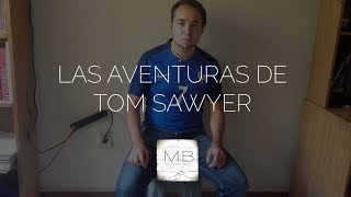 "Reseña ""Las Aventuras de Tom Sawyer"" (Mark Twain)"