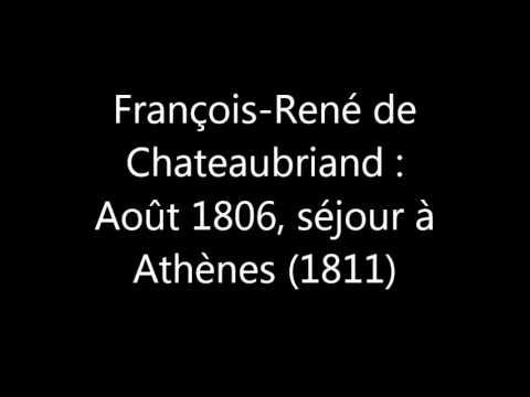 François-René de Chateaubriand : août 1806, séjour à Athènes (1811)