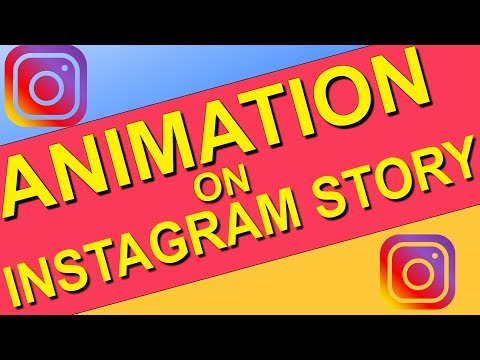 How To Add Animation To Instagram Story