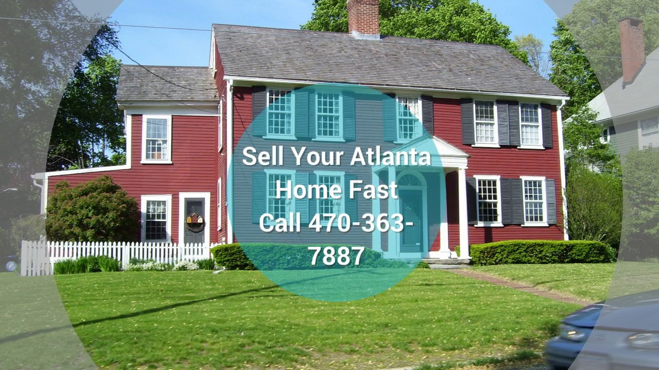 Why Can\'t I Sell My Atlanta House Fast | Call: (470) 362-7887 ...