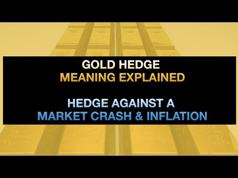 Gold Hedge Meaning Explained - Hedging Against A Market Crash & Inflation