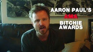 The Bitchies - AARON PAUL'S Top 5 Reddit AMA Moments