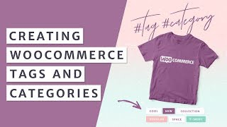 How to Create Categories and Tags in WooCommerce 2019