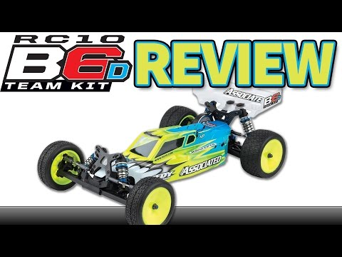 Review: Team Associated B6D - 1/10 2W Buggy