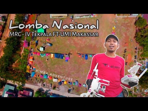 lomba-nasional-mrc-4,tekpala-ft-umi-makassar,-#rimbaadventure