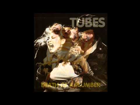 THE TUBES -  Death Of A Plumber