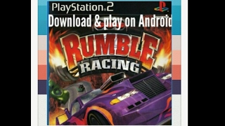 How to download rumble racing (ps2) game for android