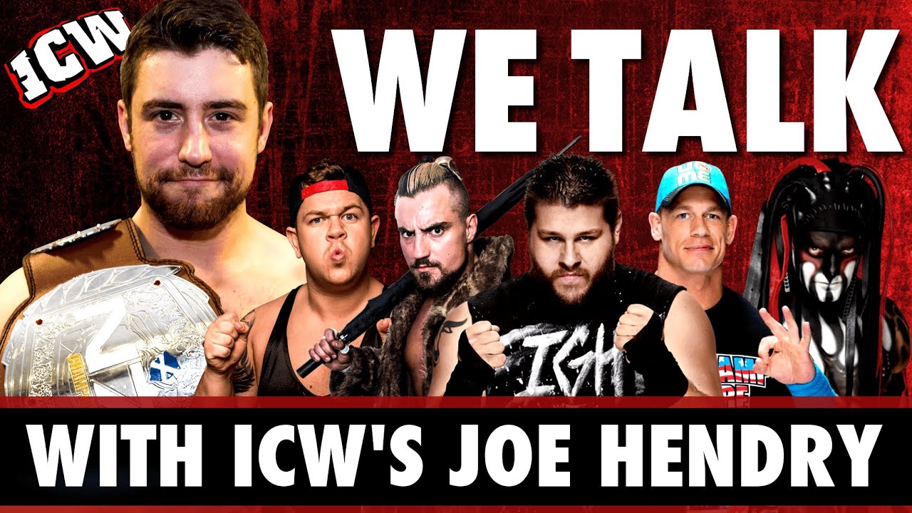 WE TALK! with ICW's Joe Hendry – An ICW Video Game!!! British Wrestling and WWE/NXT talk!