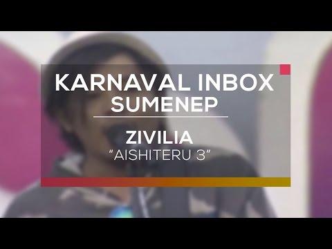 Zivilia - Aishiteru 3 (Karnaval Inbox Sumenep)