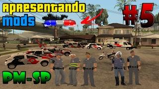 Apresentando Mods #5   GTA San Andreas - PC  Pack PM-SP   Viaturas E Skins Da Policia Militar SP