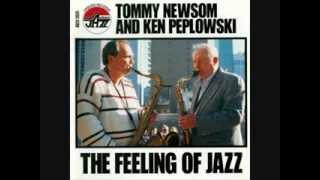 Tommy Newsom & Ken Peplowski   The Feeling of Jazz   Only a Rose
