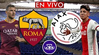 ROMA vs AJAX EN VIVO 🔴 CUARTOS DE FINAL VUELTA - EUROPA LEAGUE