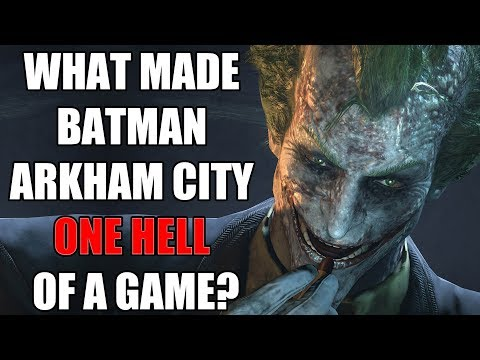 What Made Batman Arkham City One Hell of a Game?