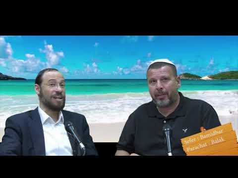 Sefer Bamidbar : PARACHAT BALAK (40) avec le duo Rav Brand et Fabrice