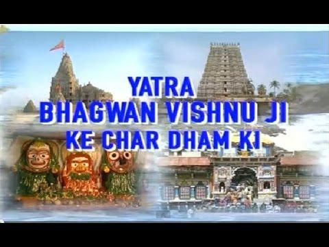 Char Dham Yatra I Yatra Bhagwan Vishnu Ji Ke Char Dham Ki