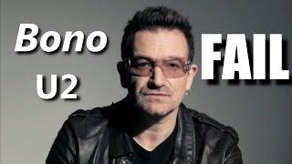 Bono U2 FAIL┃RockStar FAIL