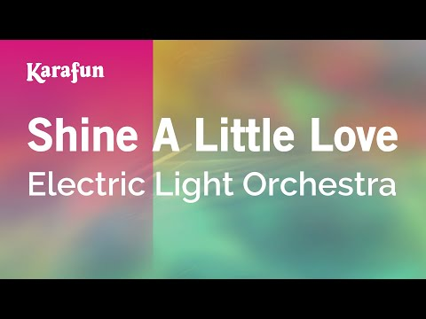 Karaoke Shine A Little Love - Electric Light Orchestra *