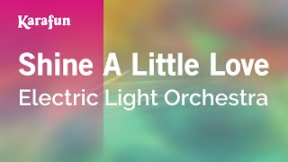 Karaoke Shine A Little Love - Electric Light Orchestra *