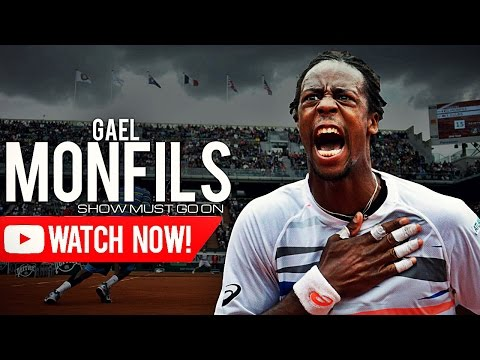Gael Monfils - Show must go on ᴴᴰ
