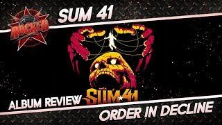 Sum 41 – Order In Decline | Album Review | Rocked