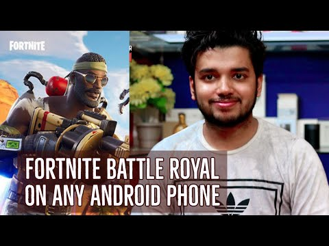 Fortnite Battle Royal on Any Android Phone | How to Download & Play | Hindi - हिंदी
