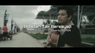 Video KERENN....Anji - Bidadari Tak Bersayap (Cover by Azther) download MP3, 3GP, MP4, WEBM, AVI, FLV Januari 2018