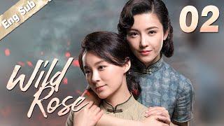 [ENG SUB] Wild Rose 02 | Romantic Suspense Drama, Eye-candy Agents