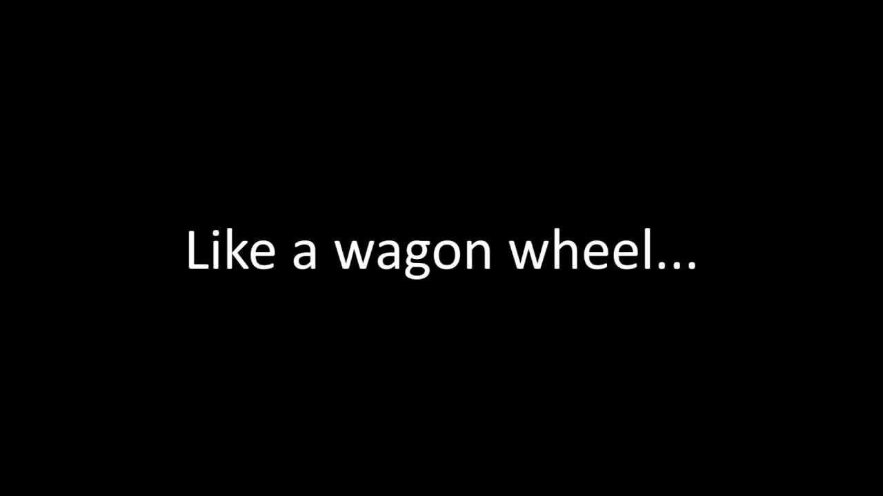 timeflies-wagon-wheel-lyrics-kehls11