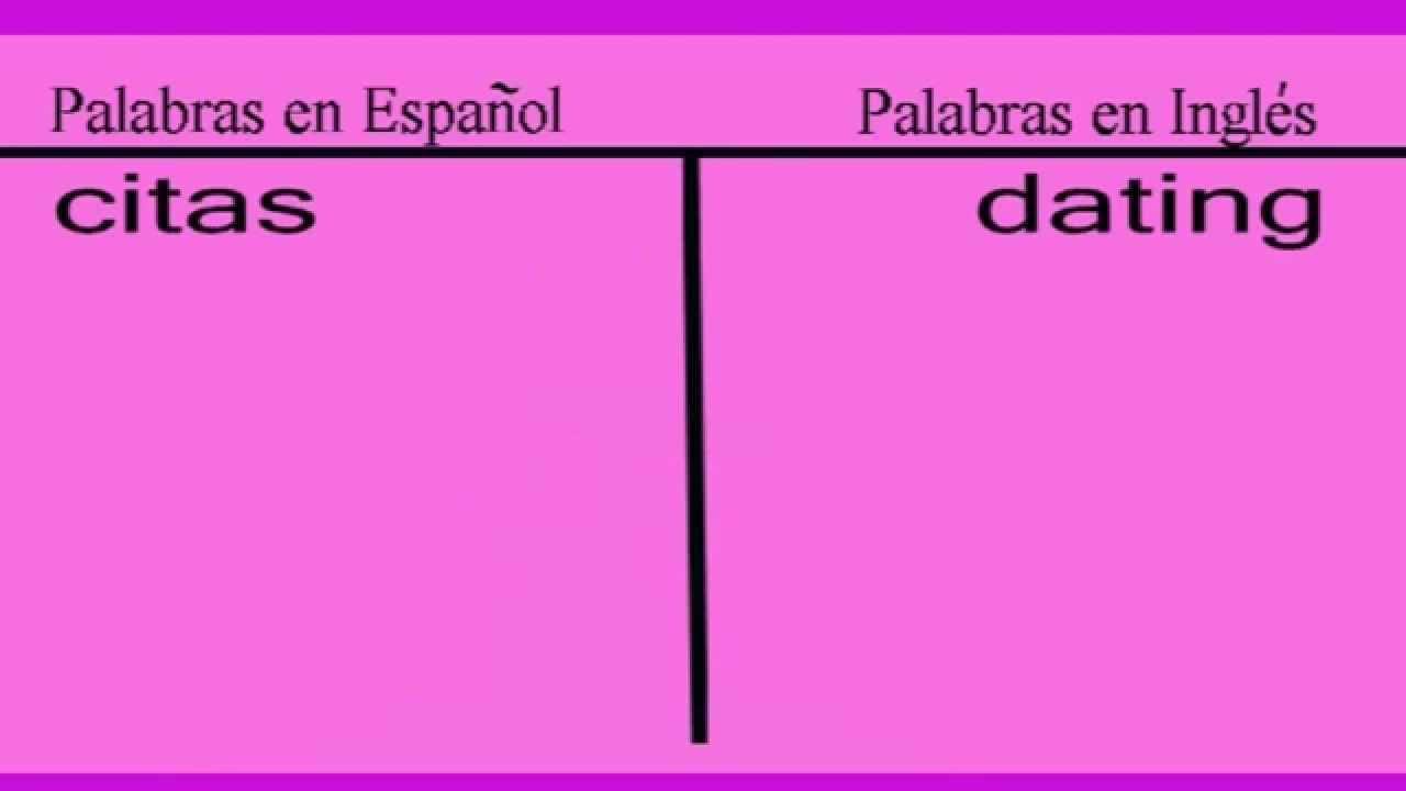 como se dice dating and espanol dating nogen med tilføjelse buzzfeed