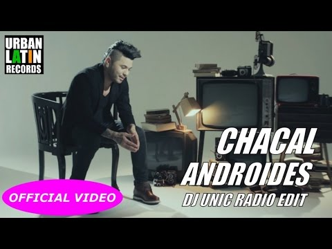CHACAL - ANDROIDES - (OFFICIAL VIDEO)