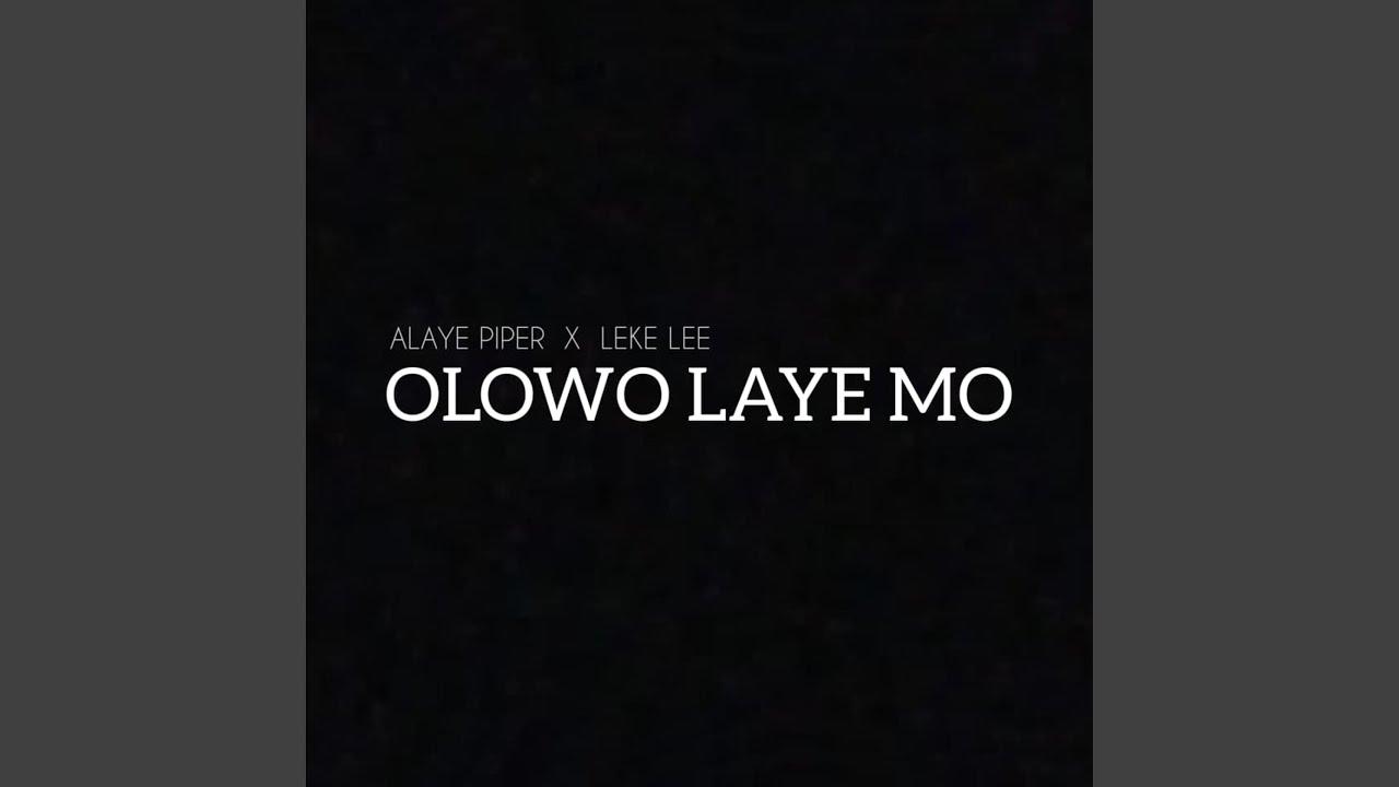 Download Olowo Laye Mo