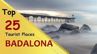 Badalona Top 25 Tourist Places Badalona Tourism Spain Youtube
