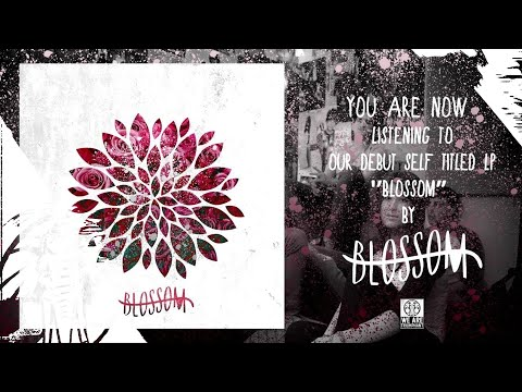 Blossom - Self Titled - Full Album Stream