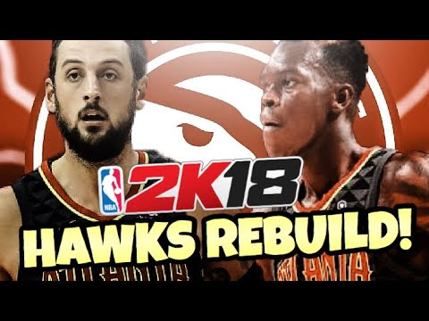 REBUILDING THE ATLANTA HAWKS!! NBA 2K18 MY LEAGUE!!