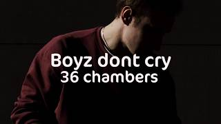 Baixar 36 chambers -  boyz dont cry