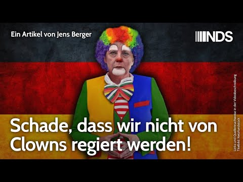 Schade, dass wir nicht von Clowns regiert werden