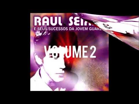 RAUL SEIXAS e seus Sucessos da Jovem Guarda - Vol. 02
