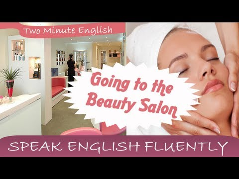 Going to the Beauty Salon - Learn English Online