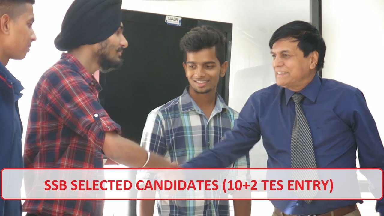 SSB Selected Candidates - 10+2 TES Entry || Cavalier India Defence ...