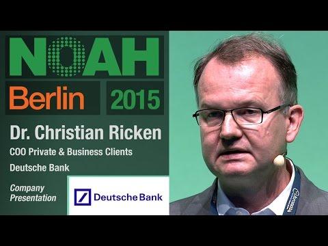 Dr. Christian Ricken, Deutsche Bank - NOAH15 Berlin