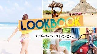 LOOKBOOK vacances au Mexique !