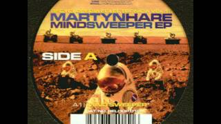 Martyn Hare - Mind Sweeper (Original Mix) [A1]