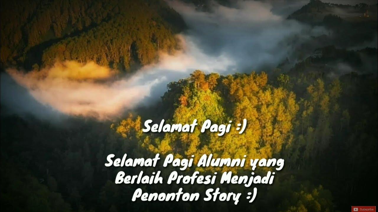 Story Wa Terbaru 2019 Bikin Baper Sobat Ambyar Youtube