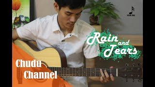 [Acoustic guitar solo] Rain and Tears/ Chu Du